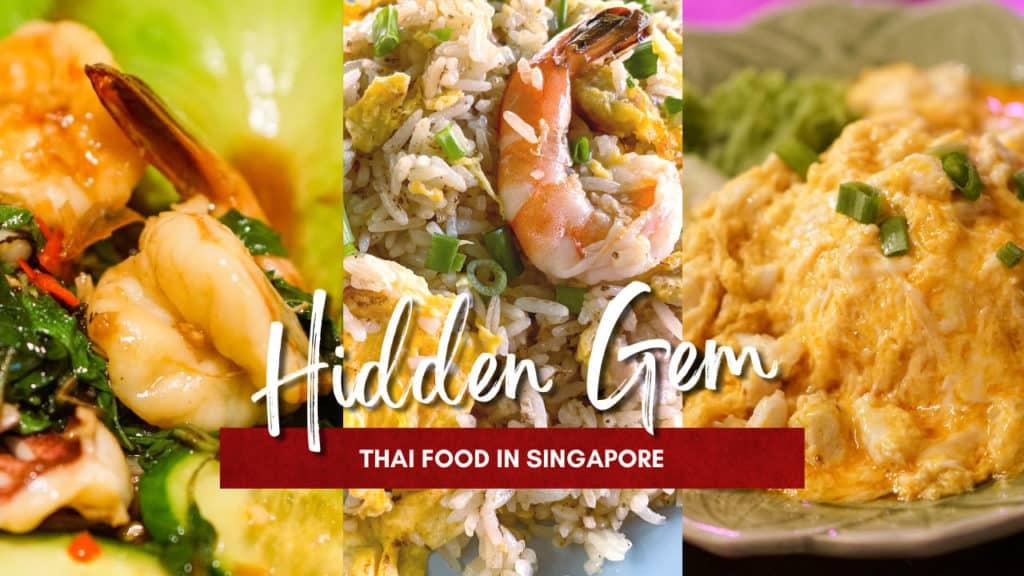 5 Must-Try Hidden Gem Thai Food in Singapore - AroiMakMak
